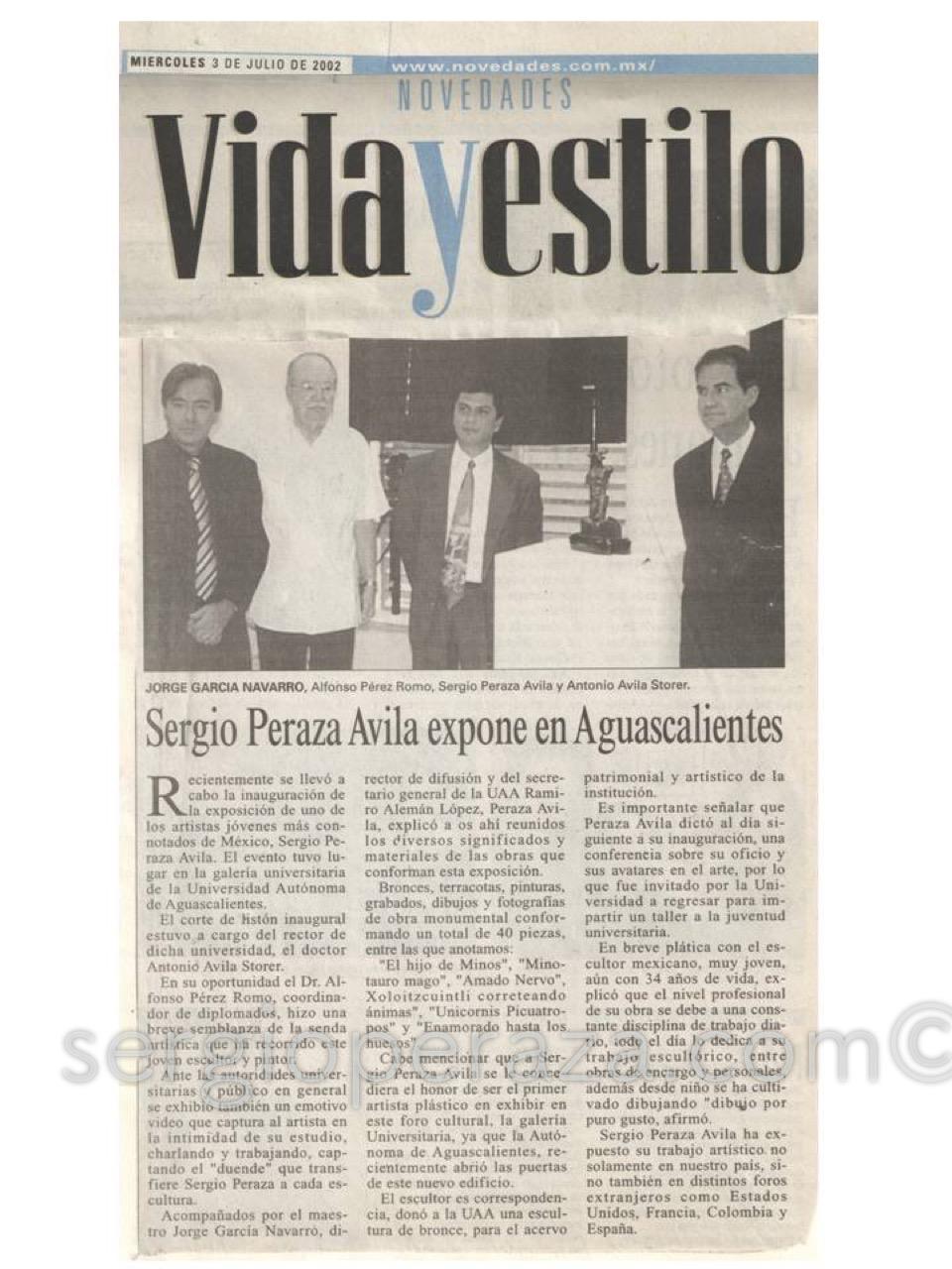 Novedades. Vida Y Estilo. Miercoles 3Julio2002 Sergio Peraza Artista Escultor